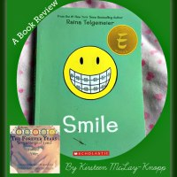 """Smile"" by Raina Telgemeier.   A Book Review by Kirsteen McLay-Knopp"